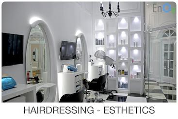 HAIRDRESSING - ESTHETICS