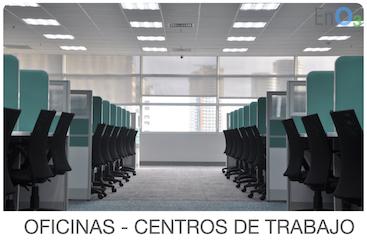 OFICINAS - CENTROS DE TRABAJO